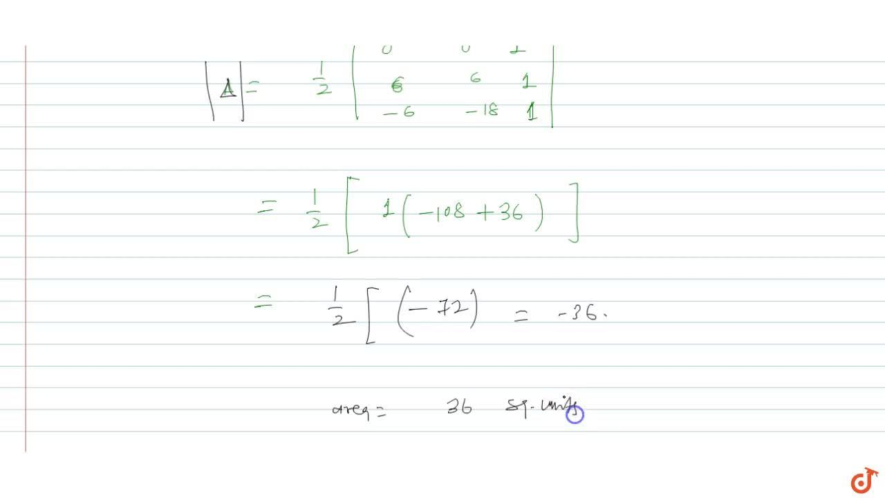 Solution for Area of the triangle formed by the lines 2x - y =