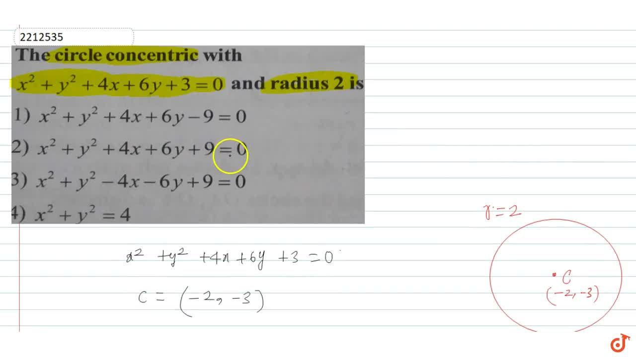 Solution for The circle concentric with x^2 + y^2 + 4x + 6y +3