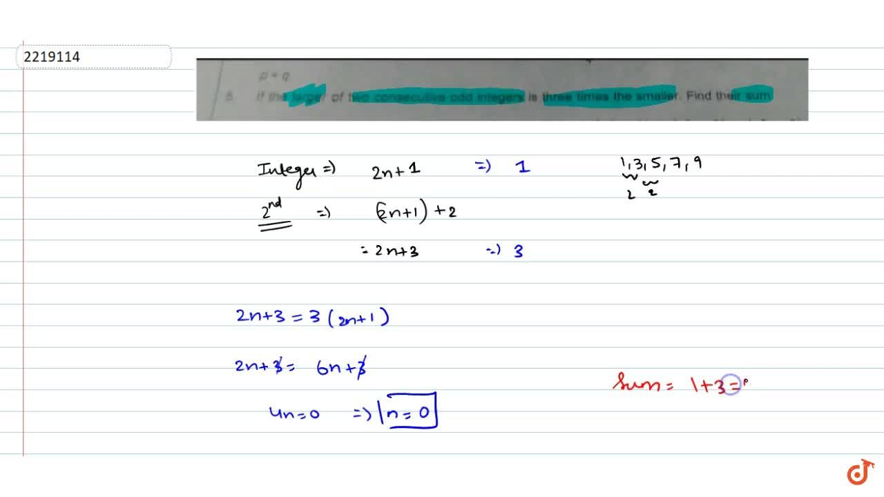Solution for if the larger of two consecutive odd integers is t