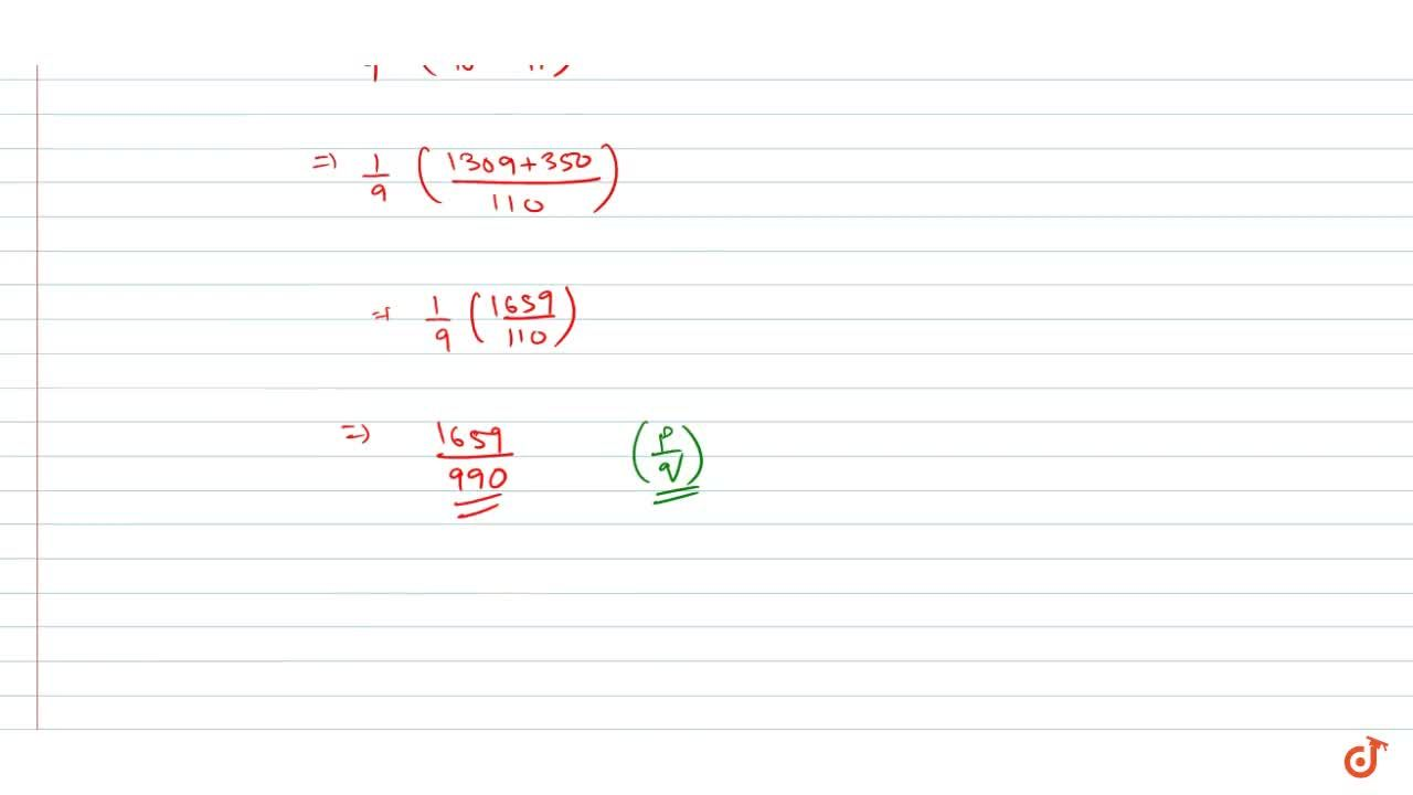 Solution for Express 1.32222...+0.353535... in form of p,q