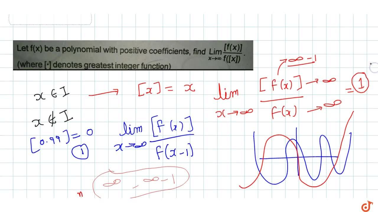 Solution for Let f(x) be a polynomial with positive coefficie
