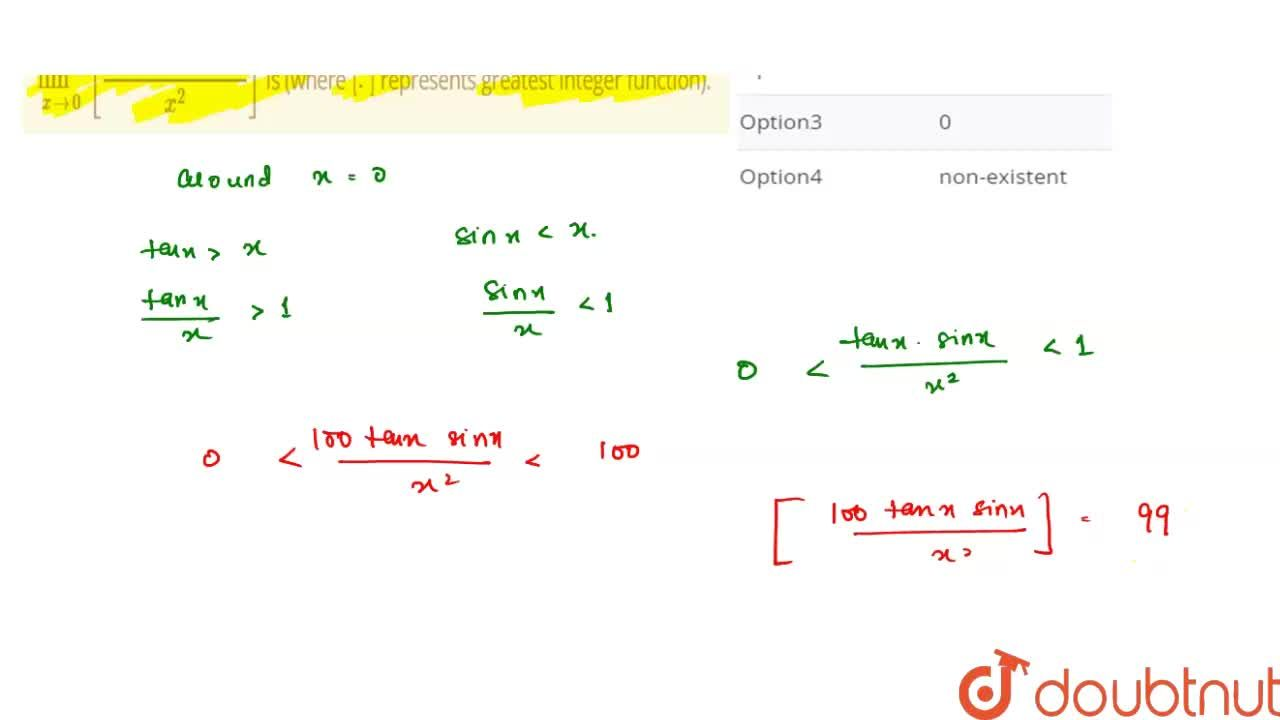 Solution for lim_(xrarr0) [(100 tan x sin x),(x^2)] is (where