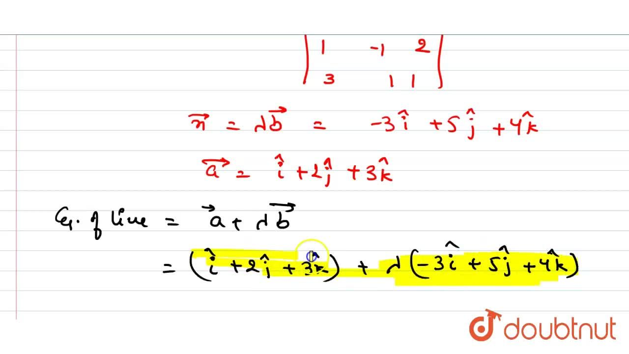 Solution for Find the vector equation of the line passing throu