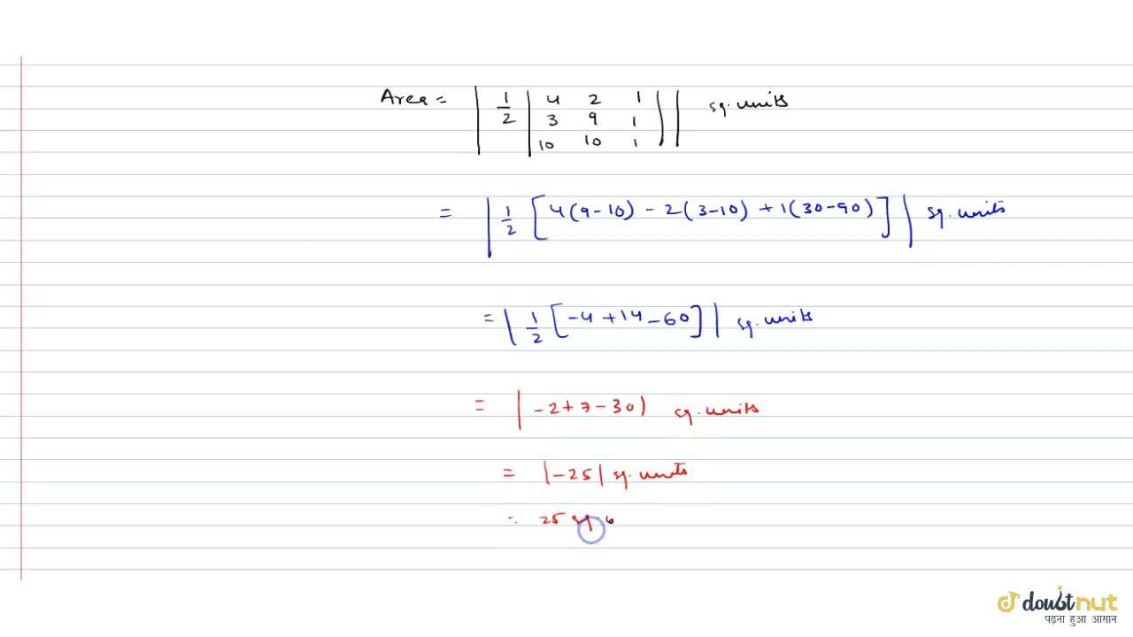 Solution for Find the area of triangle ABC with vertices are A