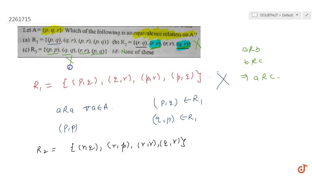 Solution for 7. Let A= {p, q, r}. Which of the following is an