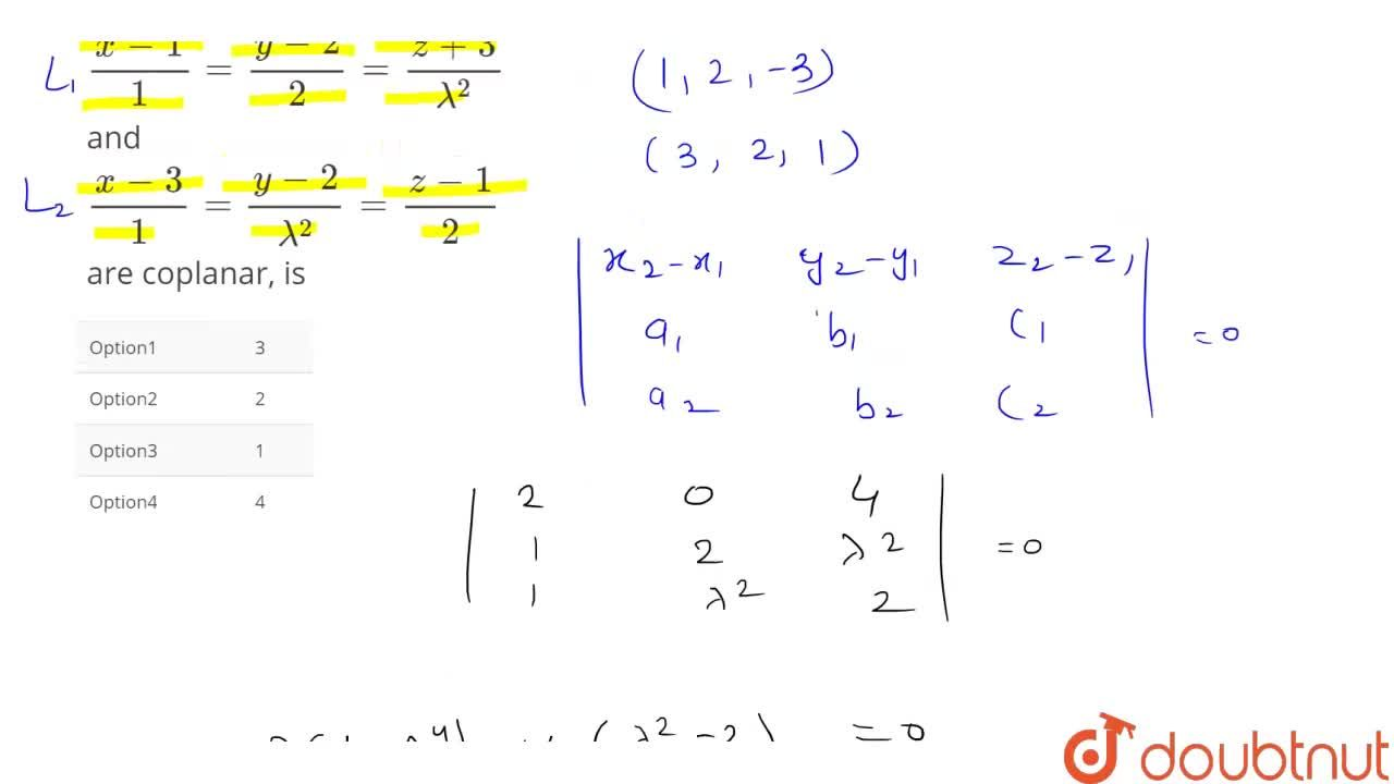 Solution for The number of distinct real values of lamda for