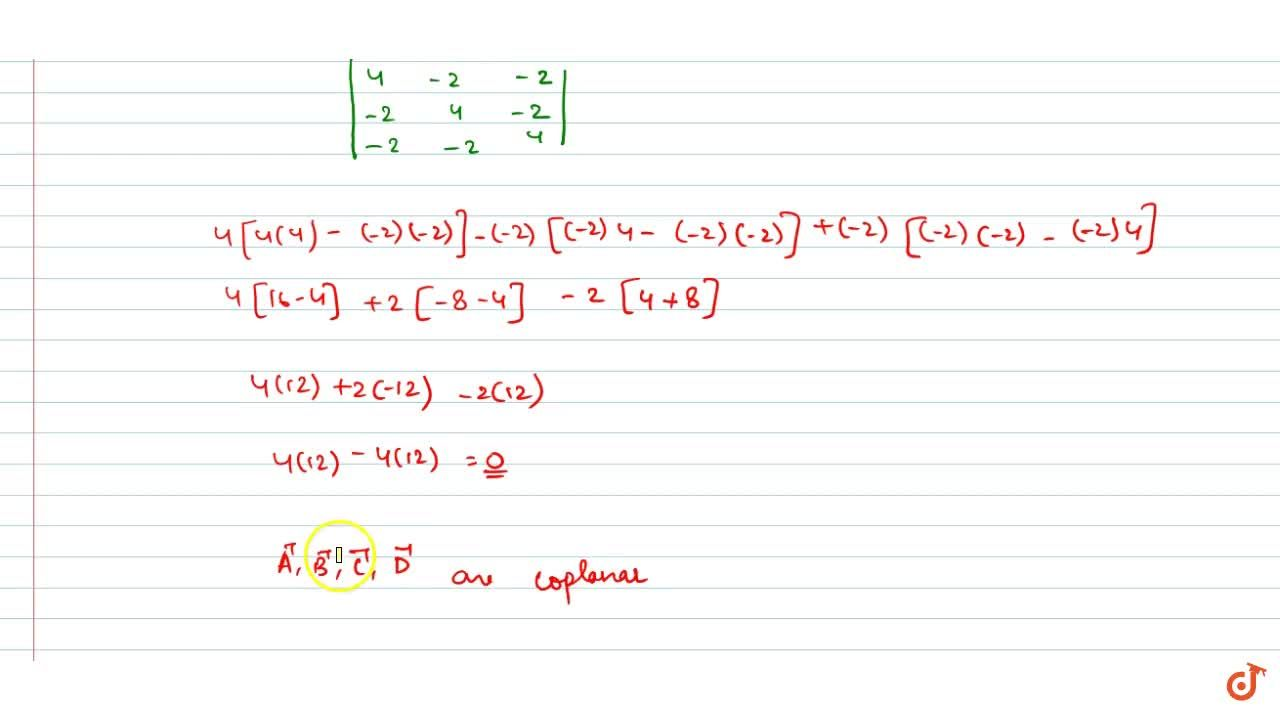 Solution for Show that the points A(-1,\ 4,\ -3),\ B(3,\ 2,\ -