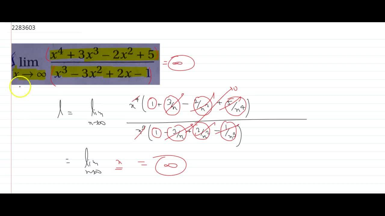 Solution for lim_(x->oo)(x^4+3x^3-2x^2+5),(x^3-3x^2+2x-1)