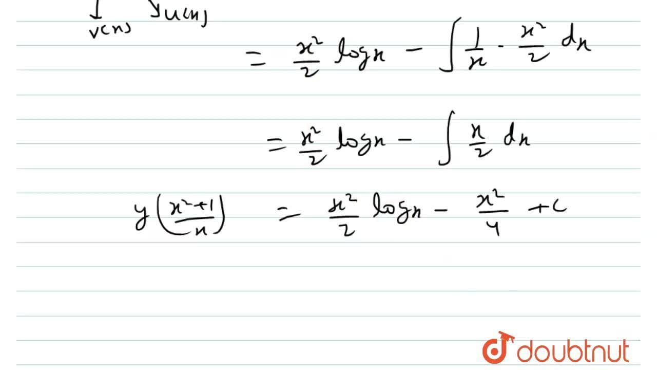The solution of the differential equation x(x^(2)+1)(dy,,dx)=y(1-x^(2))+x^(3)logx is