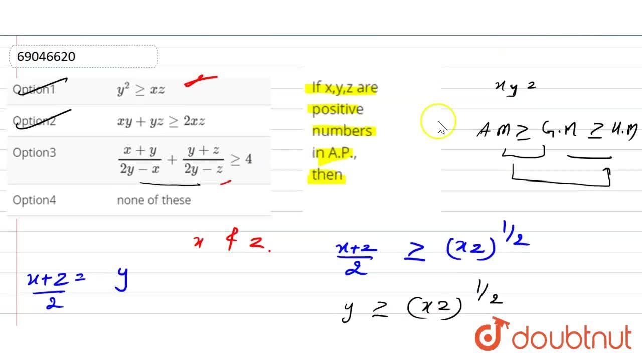 Solution for If x,y,z are positive numbers in A.P., then