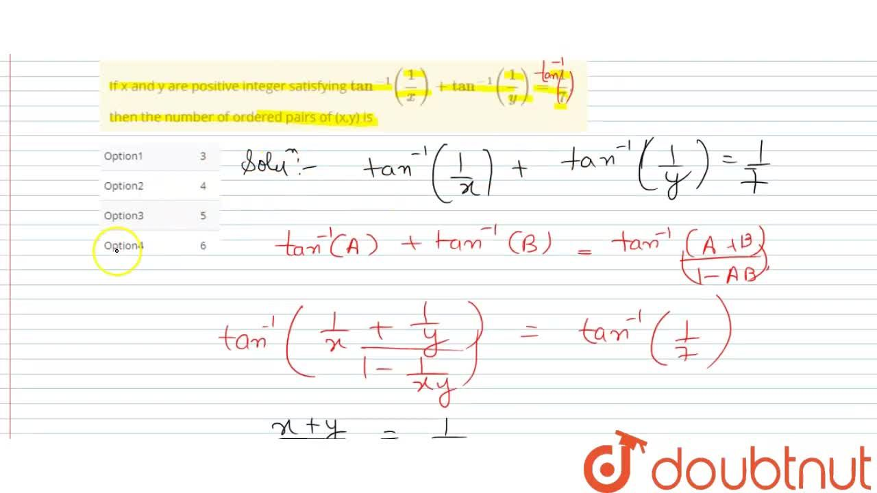 Solution for If x and y are positive integer satisfying tan^(-