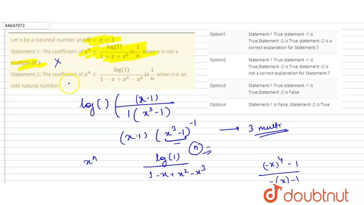 Solution for Let n be a natureal number and 0ltxlt1 <br> Stat