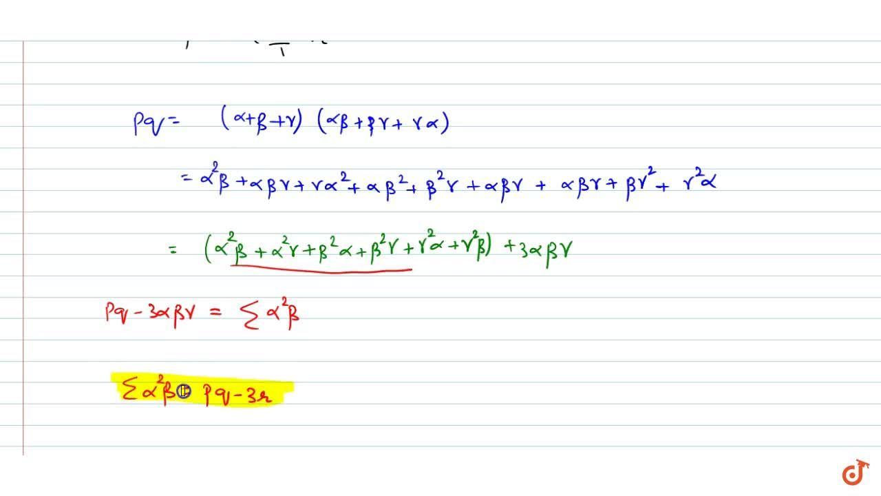 Solution for If alpha, beta, gamma are the roots of the equat