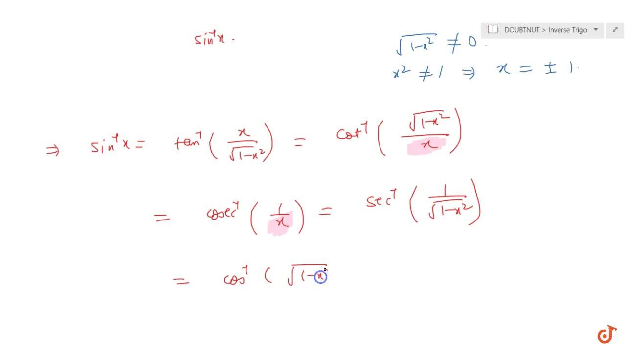 Solution for Transform sin^(-1)x in other inverse trigonometr