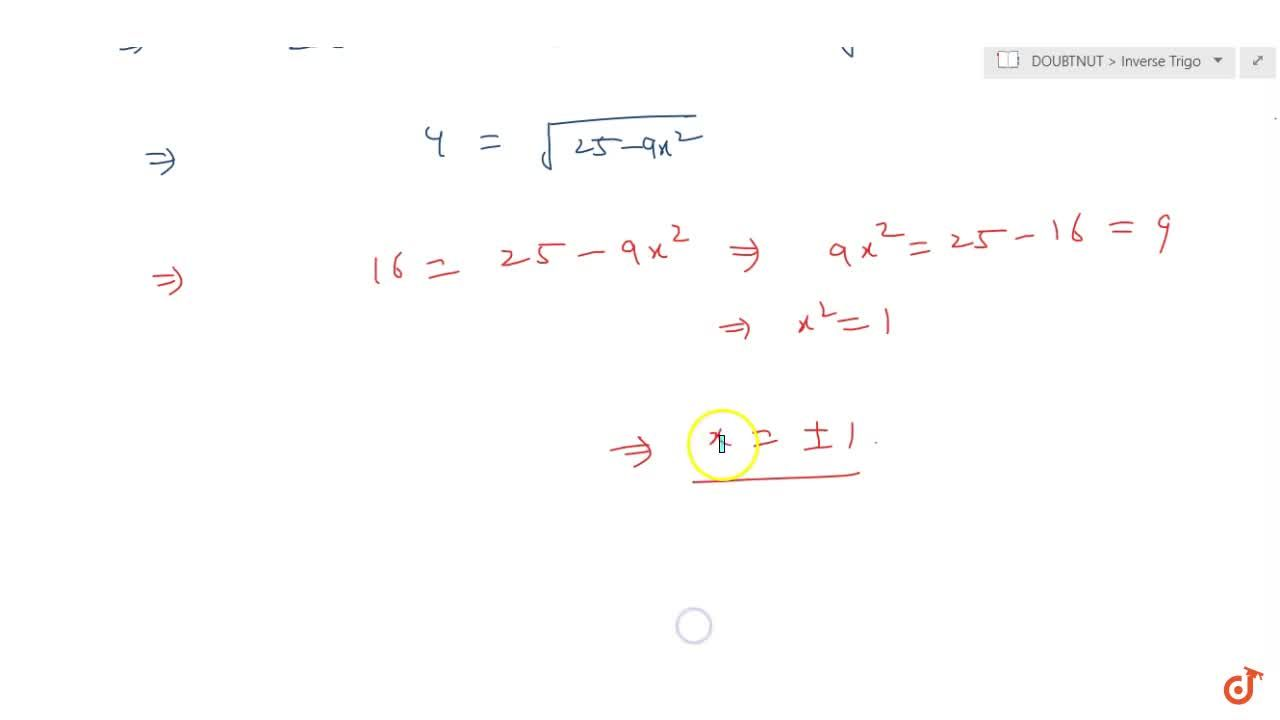 sin^(-1)(3x),5+sin^(-1)(4x),5=sin^(-1)x , then roots of the   equation are- a.0 b. 1 c.-1\  d. -2