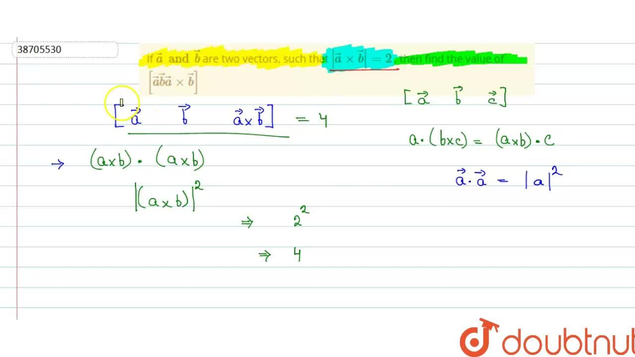 Solution for If veca and vecb are two vectors, such that  ve