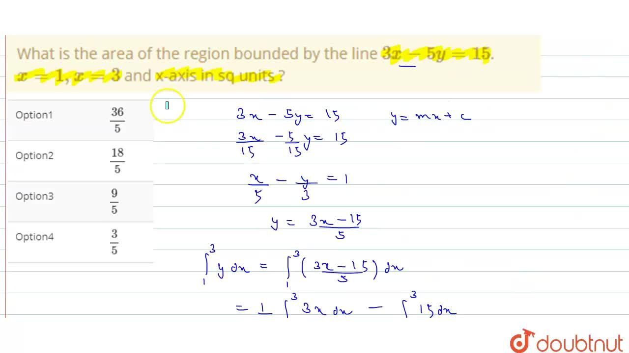 Solution for What is the  area of the  region bounded  by the