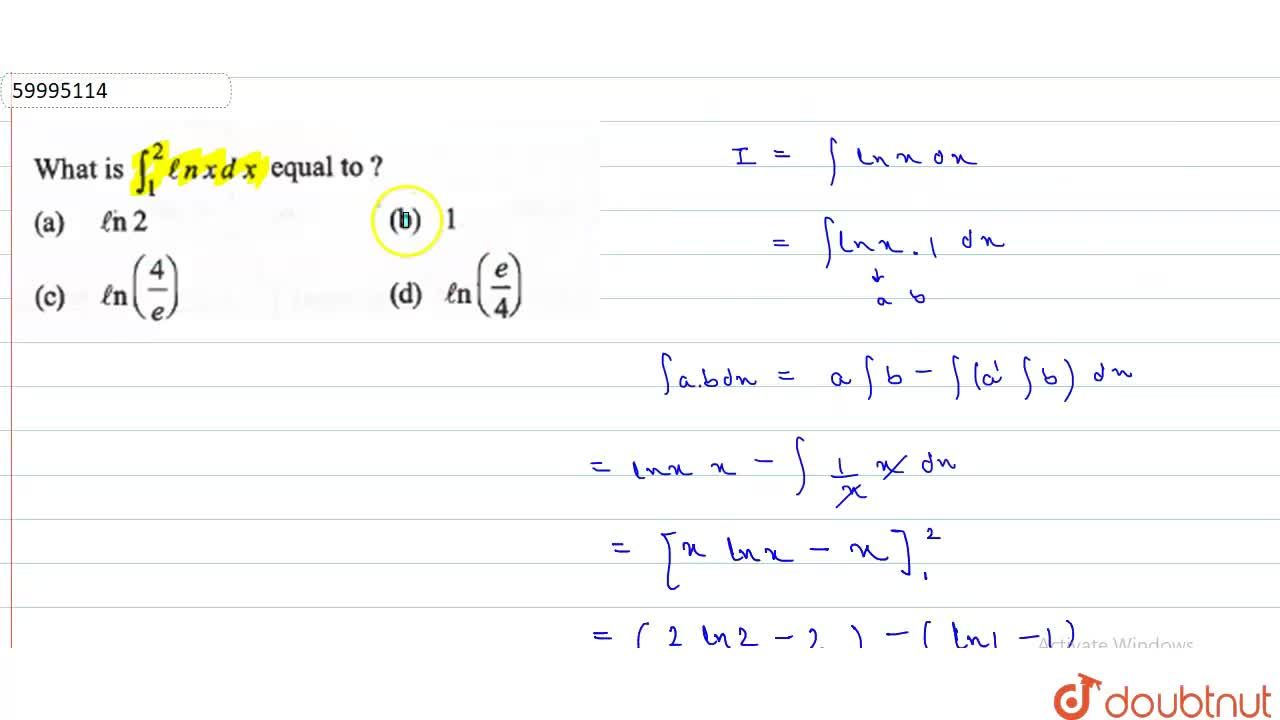 Solution for What is int_(1)^(2)ln x dx equal to ?