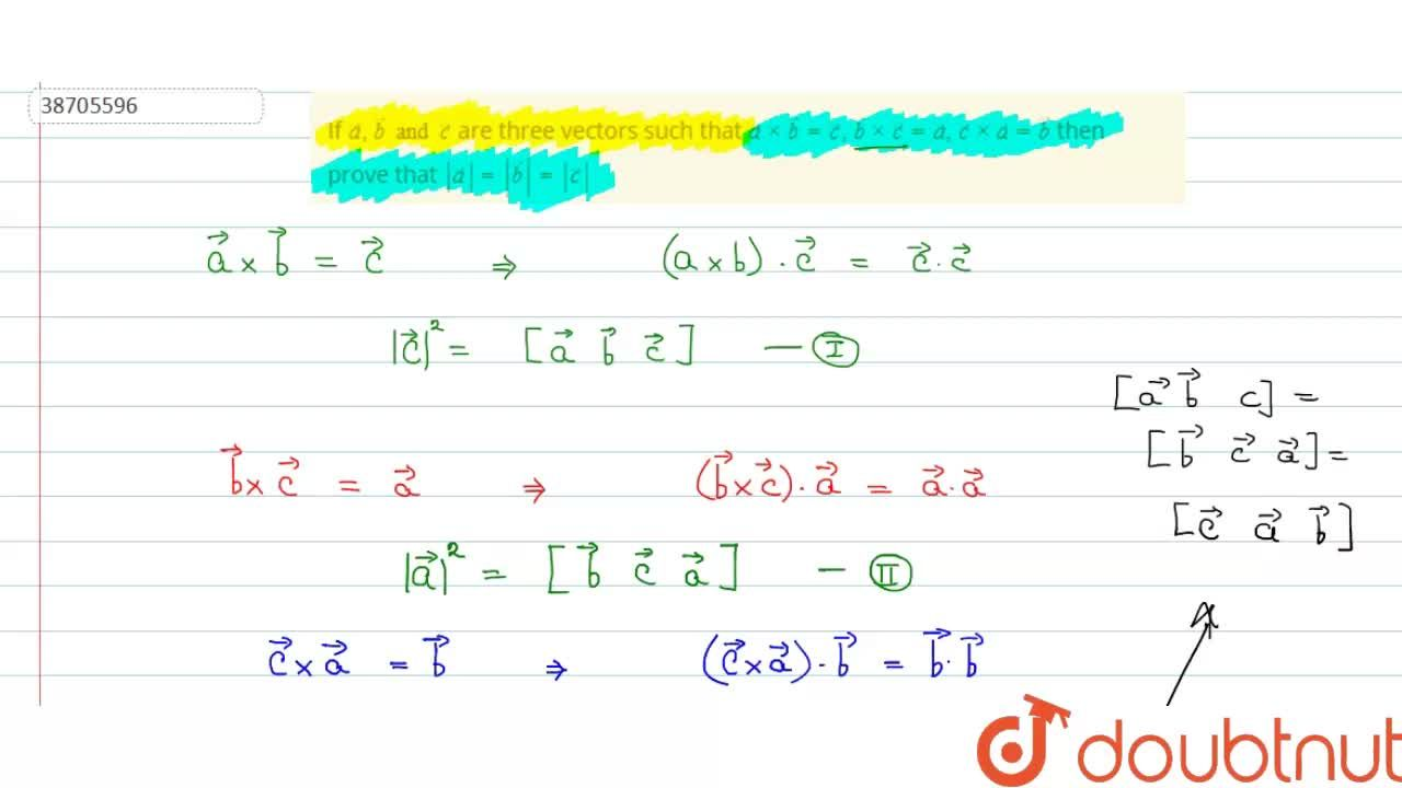 Solution for If veca , vecb and vecc  are three vectors such