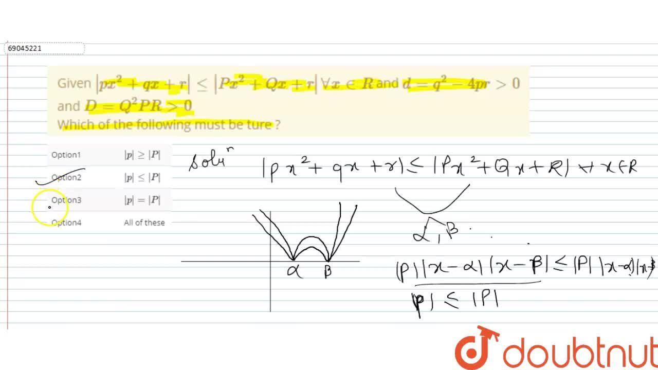 Solution for Given  px^(2) + qx + r  le  Px^(2) + Qx + r AA x