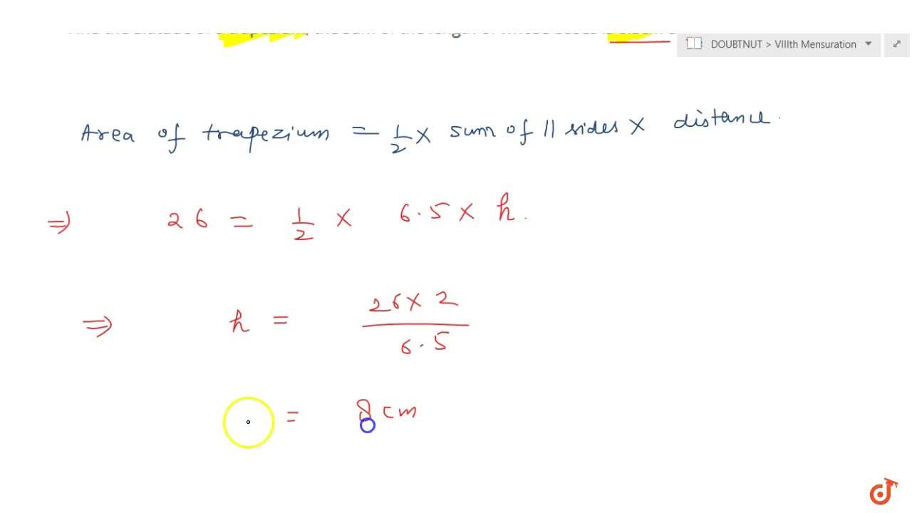 Solution for Find the altitude of a trapezium, the sum of   th