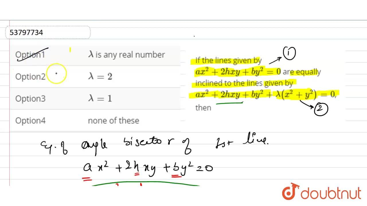 Solution for If the lines given by ax^(2)+2hxy+by^(2)=0 are e