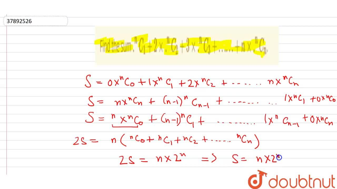 Solution for Find the sum .^(n)C_(1) + 2 xx  .^(n)C_(2) +  3 x