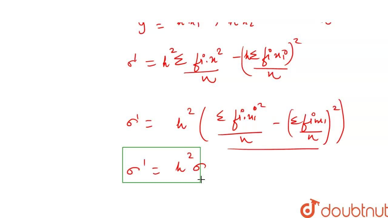 Solution for If each observation of a raw data whose variance i