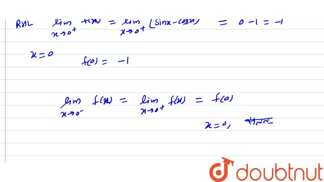 """Solution for   f ( x )  = {{:(  sinx  -  cos  x """","""", """"यदि"""",  x"""