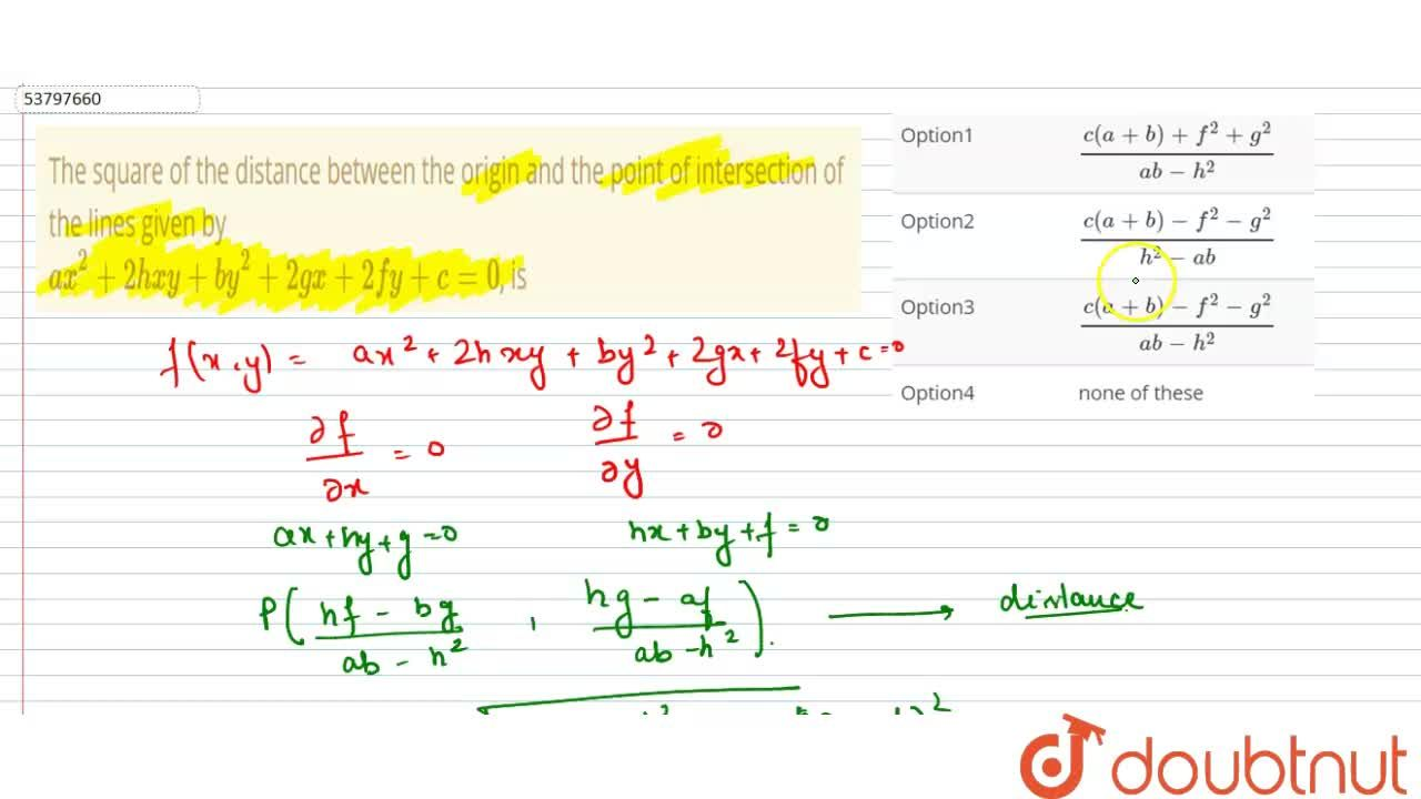 Solution for The square of the distance between the origin and