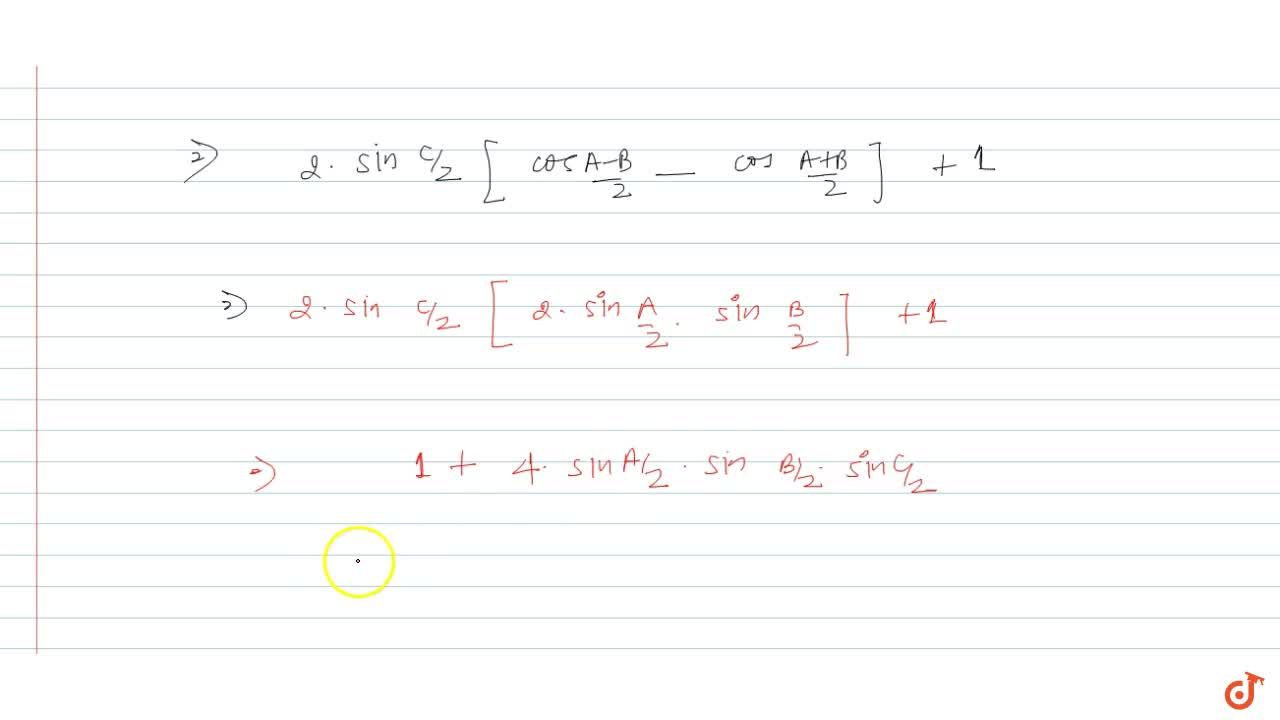 Solution for If A + B + C = pi then prove that cos A + cos B