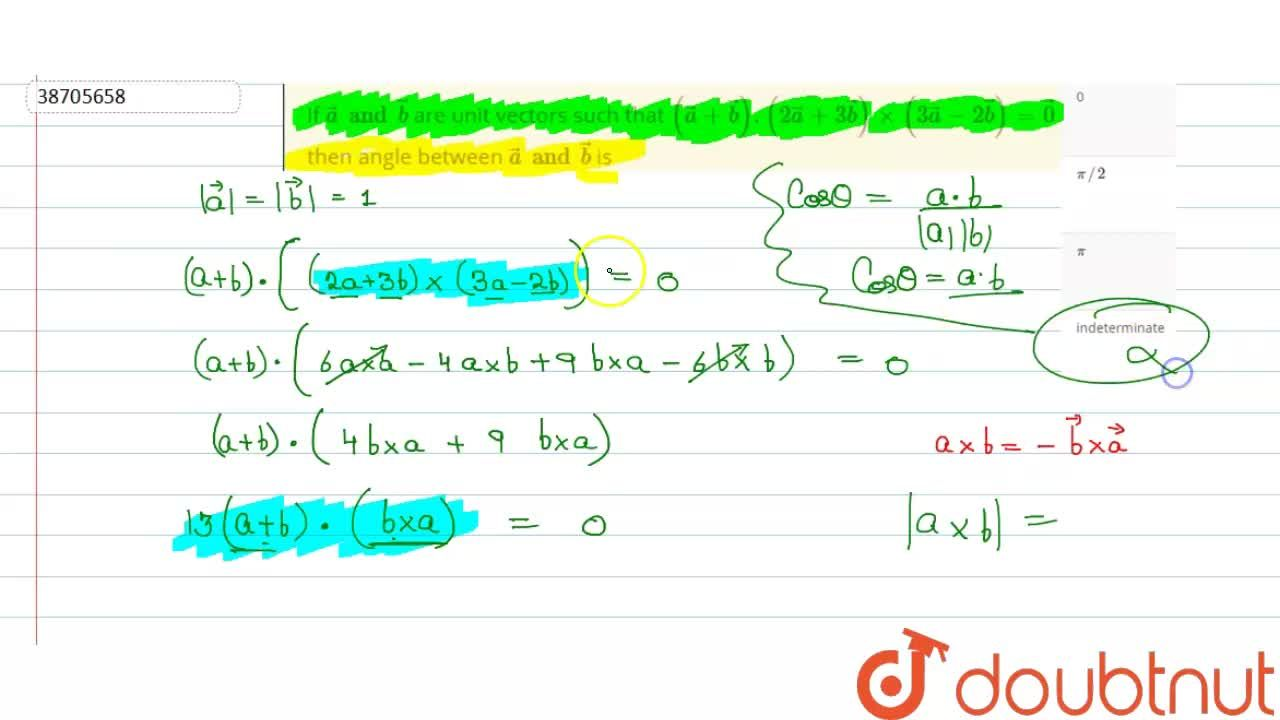 Solution for If veca and vecb are unit vectors such that (ve