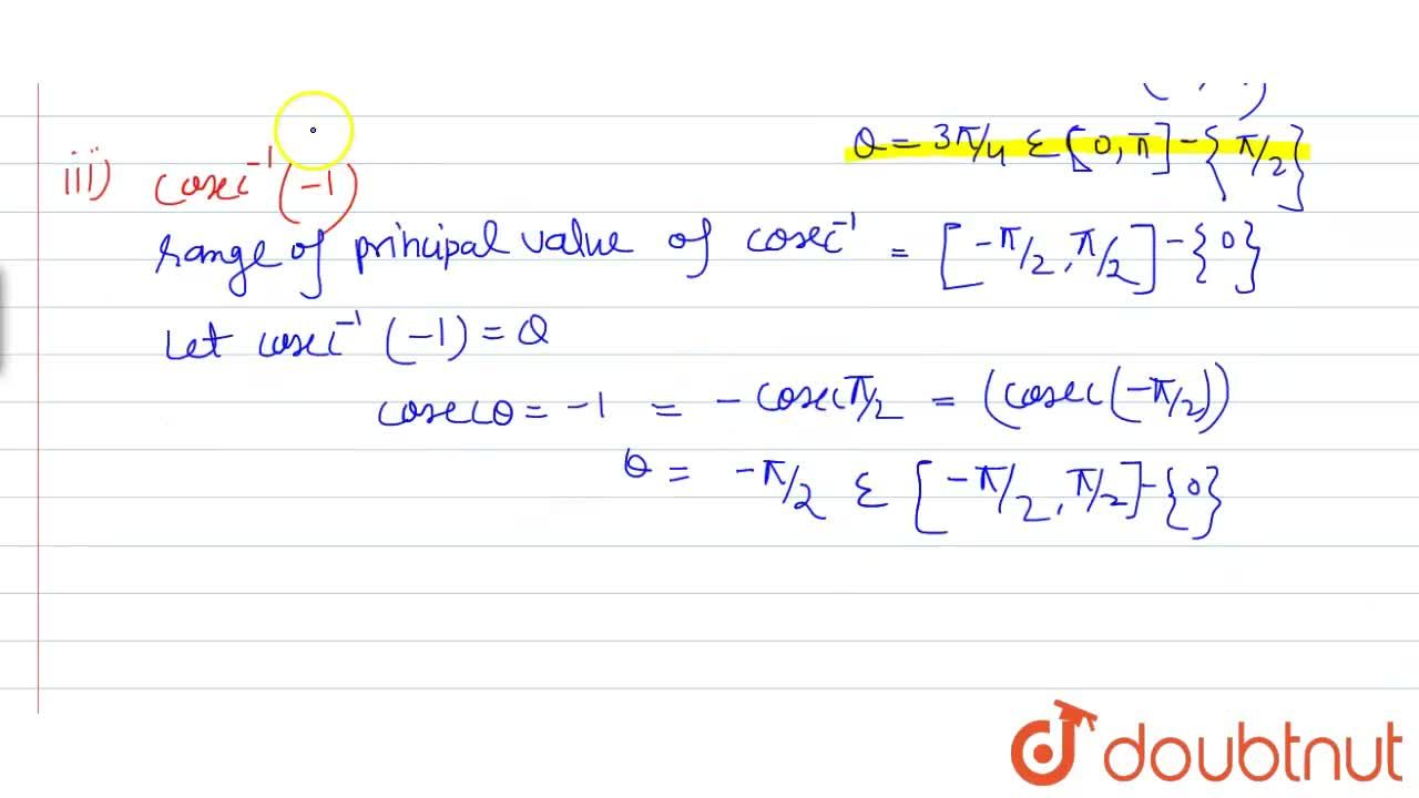 Solution for Find the principal value of each of the following: