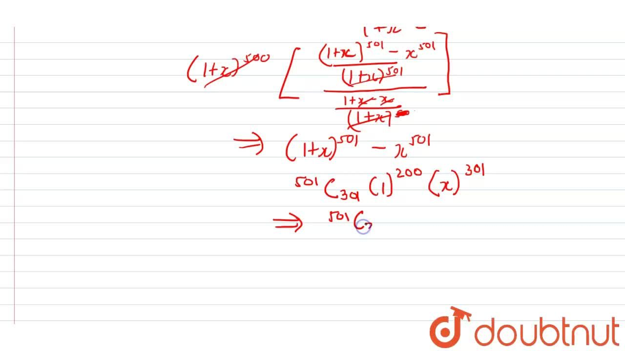 Solution for The coefficient of x^(301 ub the expansion of (