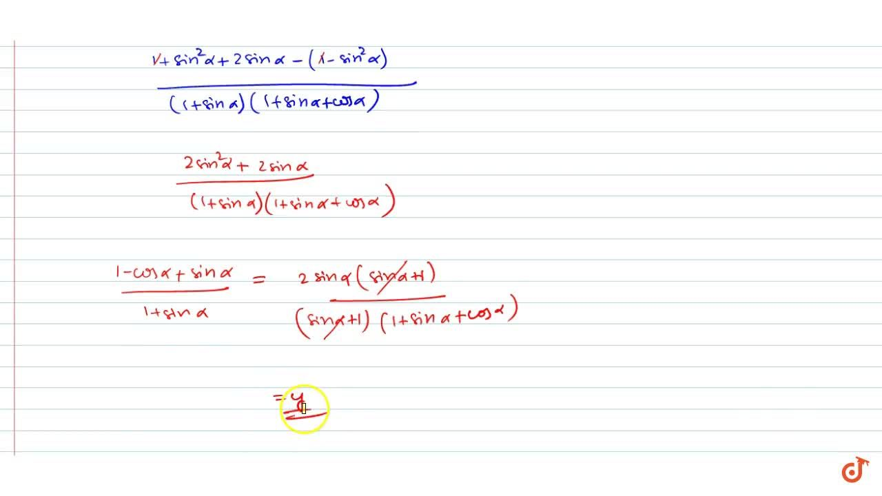 Solution for If (2sinalpha),({1+cos alpha+sin alpha})=y, then