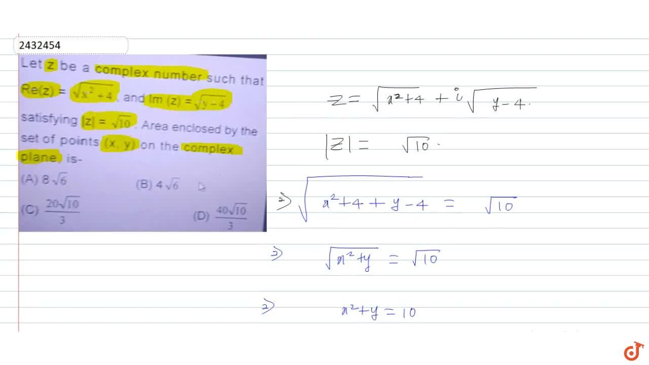 Solution for  Let z be a complex number such that Re (z)=sqrt(