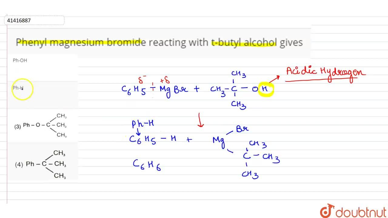 Solution for Phenyl magnesium bromide reacting with t-butyl alc