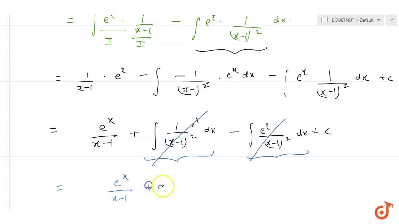 Solution for  inte^x((x-2),((x-1)^2))dx is equal to  (i) e^