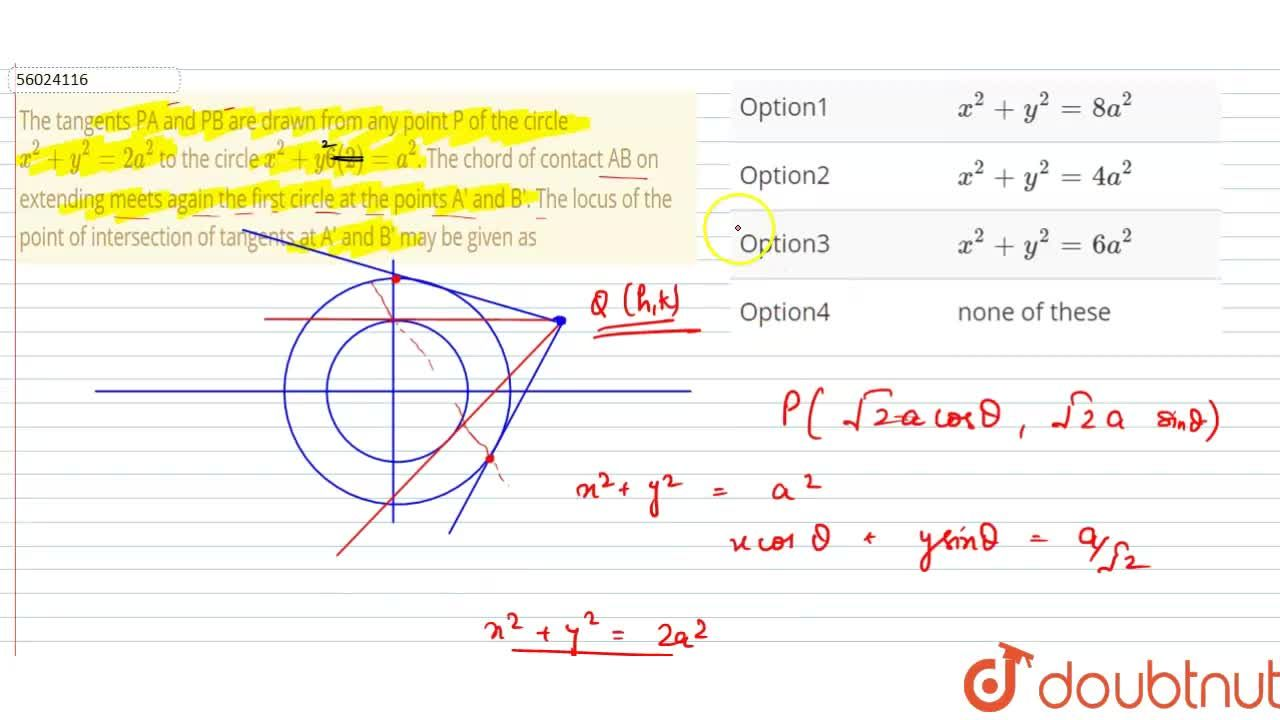 Solution for The tangents PA and PB are drawn from any point P
