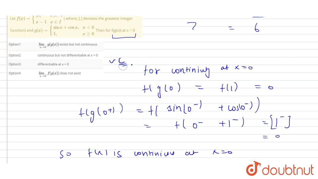 Solution for Let f(x)={{:([x],x cancelinI),(x-1, x in I):}( w