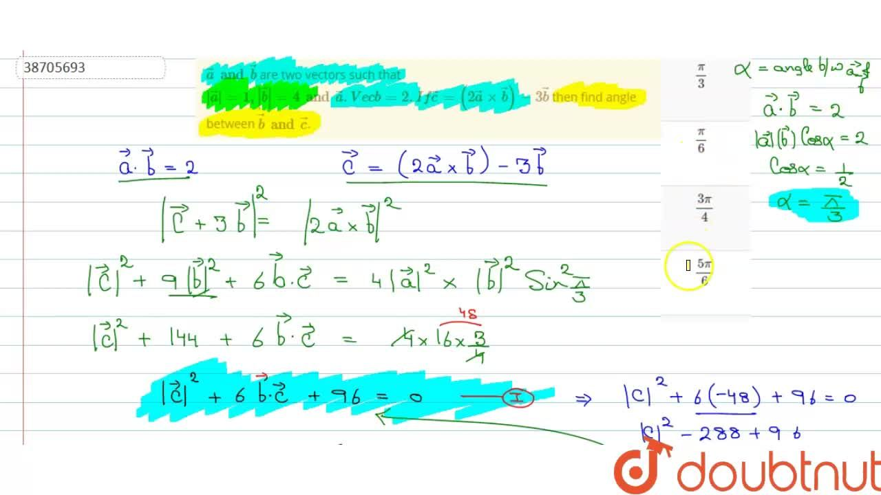 Solution for veca and vecb are two vectors such that  veca =
