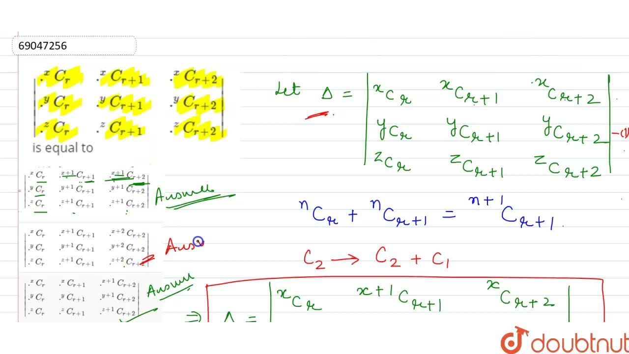 Solution for  {:(.^(x)C_(r),,.^(x)C_(r+1),,.^(x)C_(r+2)),(.^(y