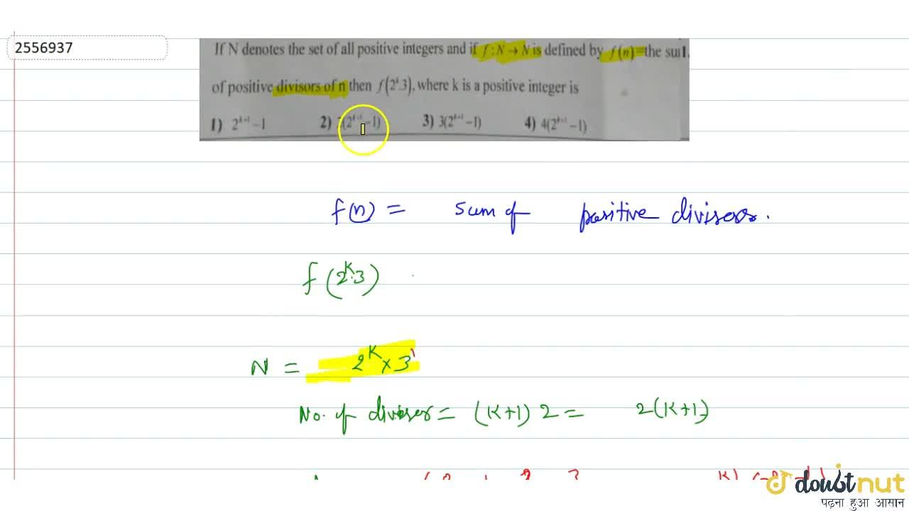 Solution for If N denotes the set of all positive integers an