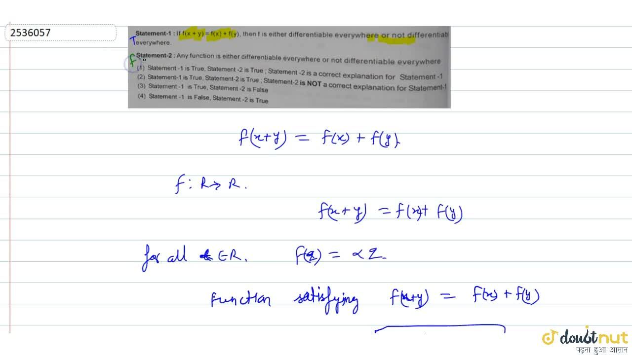 Solution for Statement-1: If f(x + y) = f(x) + f(y), then fis