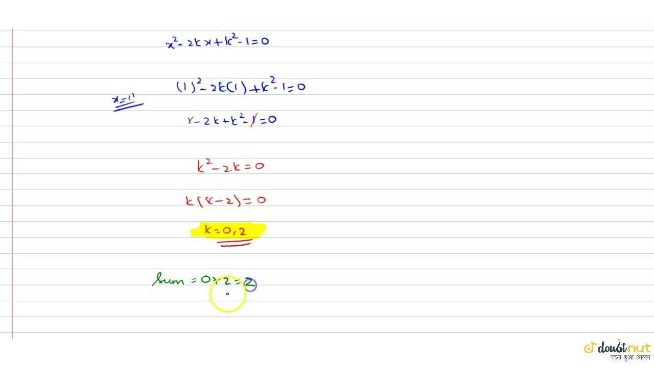 If exactly one root of the equation x^2-2kx+k^2-1=0 satisfies the inequality log_(sqrt3) (2-x) <=0 then find sum of all possible integral values of k