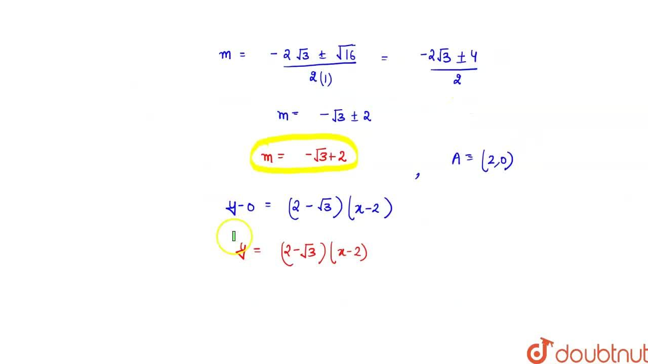 Solution for A line through the point A(2,0) which makes an ang