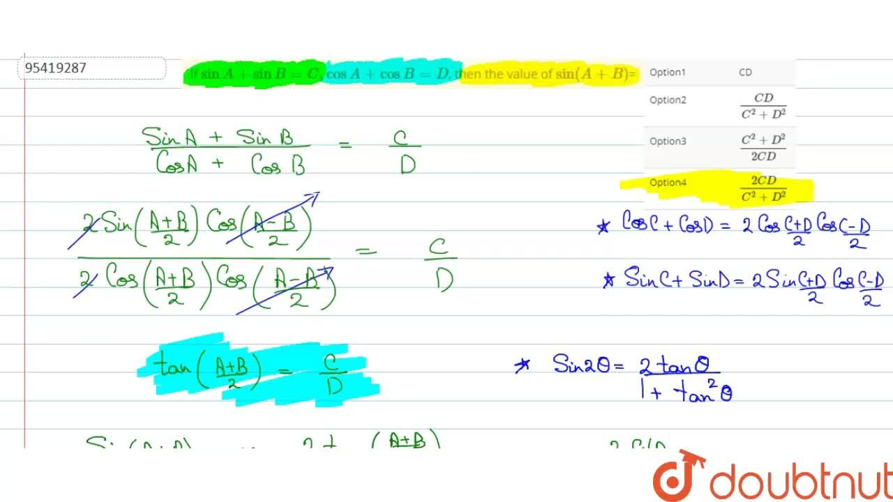 Solution for If sinA+sinB=C,cosA+cosB=D,  then the value of