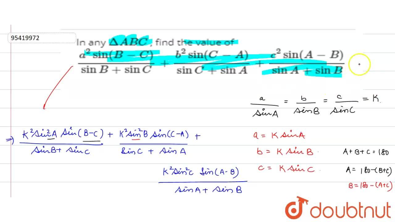 Solution for In any DeltaABC , find the value  of  (a^(2)sin