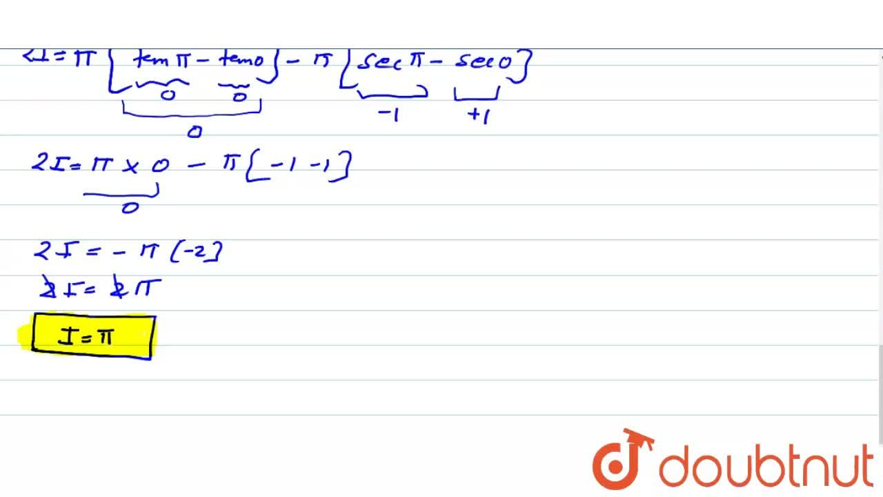 Solution for int_(0)^(pi)(xdx),(1+sinx)