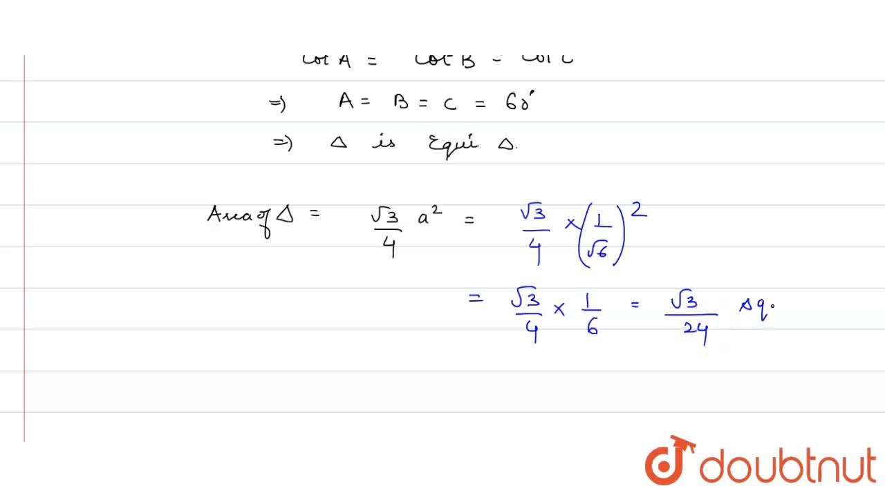 Solution for In DeltaABC,(cosA),(a)=(cosB),(b)=(cosC),(c).  I